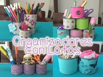 Organizador con Latas | Manualidades con reciclaje para niños