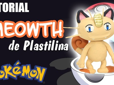 Tutorial Pokemon MEOWTH de Plastilina