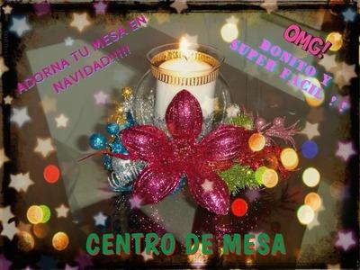 CENTRO DE MESA PARA NAVIDAD Y AÑO NUEVO