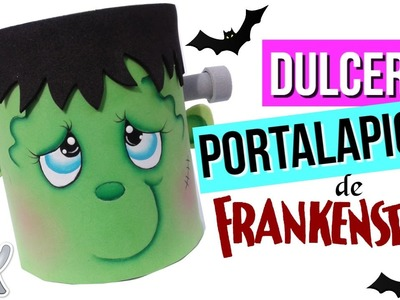 Ideas para Halloween - DIY - Dulcero- Portalapices de foamy muy facil