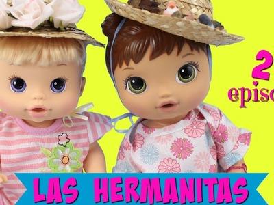 Las Hermanitas Segundo Episodio. Historias con muñecas Baby Alive