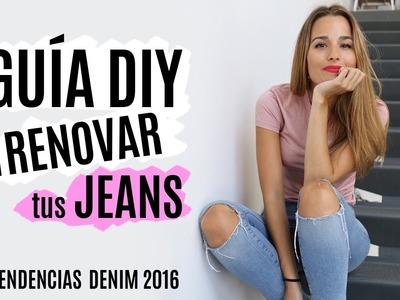 7 ideas DIY para renovar tus jeans | TENDENCIAS 2016