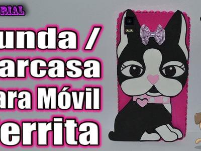 ♥ Tutorial: Funda.Carcasa para Móvil Perrito.a ♥