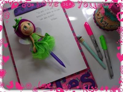 ¡Hada decorativa para bolígrafo  en foamy!