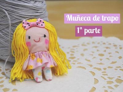 Muñeca de trapo : Primera parte