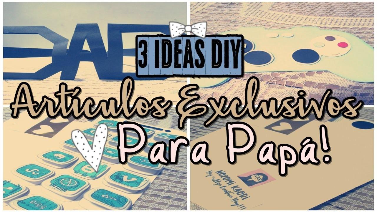 Artículos Exclusivos Para Papá!!! 3 Ideas  DIY 