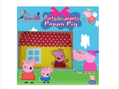 Como decorar Portadocumentos de Peppa Pig - DIY