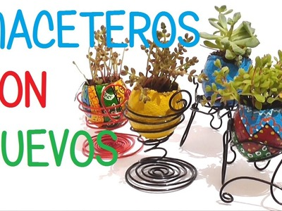 DIY HACER MACETEROS CON CASCARONES DE HUEVO