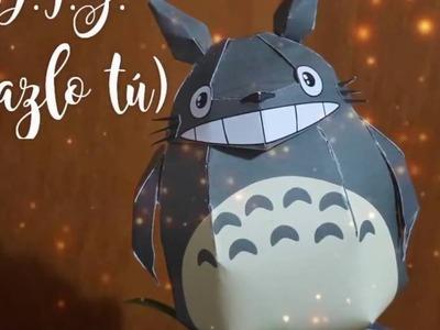 DIY - Hazlo tú, Totoro de papel.  papertoy. papercraft.