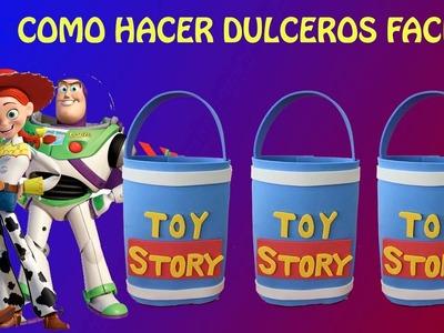 COMO HACER DULCEROS TOY STORY FACIL.COTILLONES TOYS TORY DE FOAMI