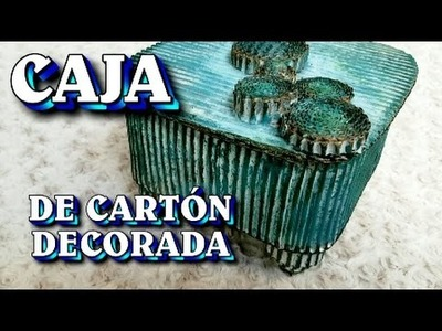 Caja decorada  de cartón reciclado - DECORATED BOX MADE OF RECYCLED CARDBOARD