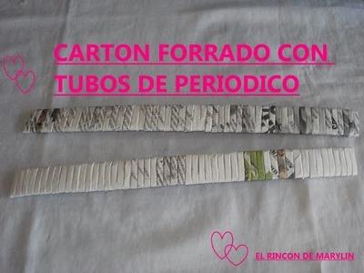 Carton forrado con tubos de periodico
