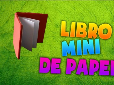 Como hacer un mini libro de papel