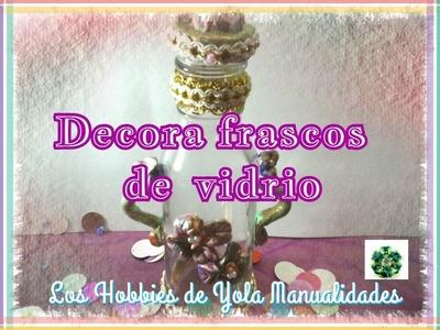 DIY Como decorar frascos de vidrio (1.3) Los Hobbies de Yola