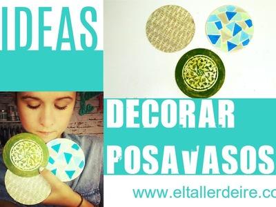 3 ideas para decorar posavasos. 3 ideas to decorate coasters