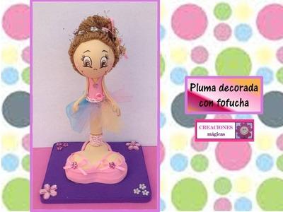 ♥FOFUCHA Y PLUMA♥ Pluma decorada en forma de fofucha♥_ ♥♥CREACIONES mägicas♥♥