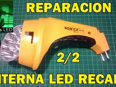 Reparacion de linterna led recargable. Parte 2.2