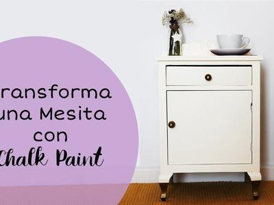 Transforma una Mesita con Chalk Paint o Pintura de Tiza (Fácil)