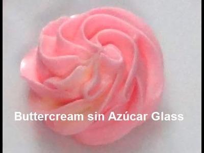Cómo Hacer Buttercream sin Azúcar en Polvo o Azúcar Glass - Suave para Alisar y Firme para Decorar