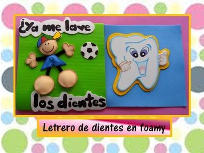 ♥♥Letrero de dientes en foamy♥♥_ CREACIONES mágicas♥♥