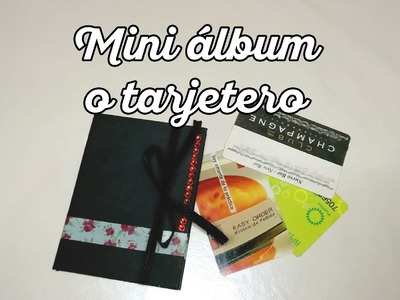 Mini álbum o tarjetero con una sola hoja de papel + encuadernado.