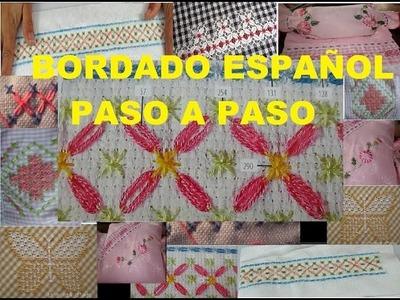 BORDADO ESPAÑOL FACIL Y RAPIDO :)