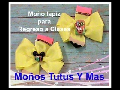 MOñO LAPIZ DE REGRESO A CLASES Paso a Paso BACK TO SCHOOL HAIR BOW Tutorial DIY How To PAP