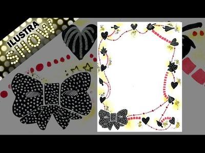 Como decorar dibujar Carta de Amor - Stars - Bows - Tutorial - ILUSTRA SHOW