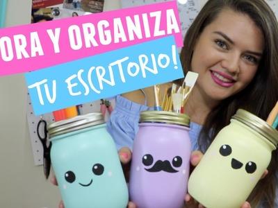 DECORA Y ORGANIZA TU ESCRITORIO! - CINDY