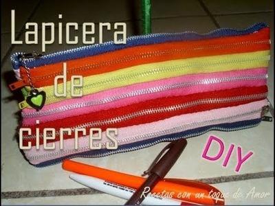 .:Lapicera o Cosmetiquera de Cierres:.