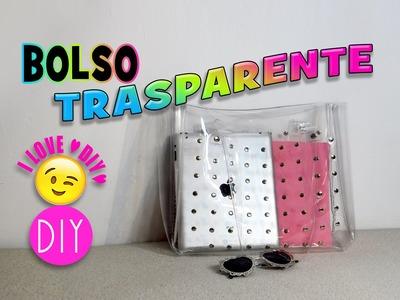 ♥ Como hacer un BOLSO TRASPARENTE -  DIY   rapido, facil y bonito