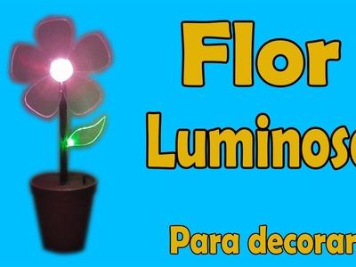 Cómo Hacer Una  Flor Luminosa (Muy fácil de hacer)