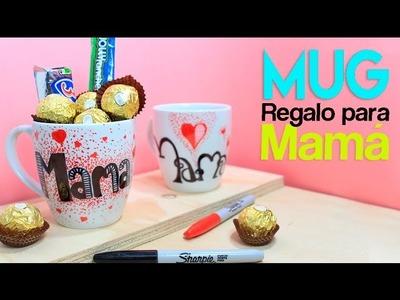 Regalo para Mamá: Mug Personalizado. Dia de la Madre