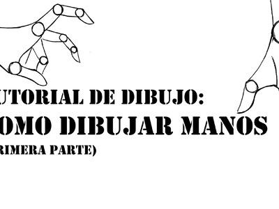 TUTORIAL DE DIBUJO - COMO DIBUJAR MANOS (primera parte)