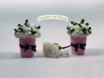 Como hacer vasitos con flores reciclaje