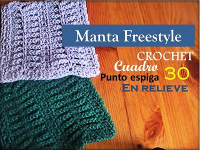 PUNTO ESPIGA en relieve a crochet - cuadro 30 manta FREESTYLE (zurdo)