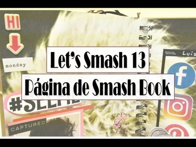 SMASH BOOK paso a paso Selfie Style página 13 | Luisa PaperCrafts
