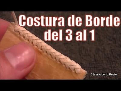 """Costura de Borde del 3 al 1 """"El Rincón del Soguero"""""""