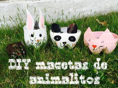 Macetas de Animalitos !!!!! DIY