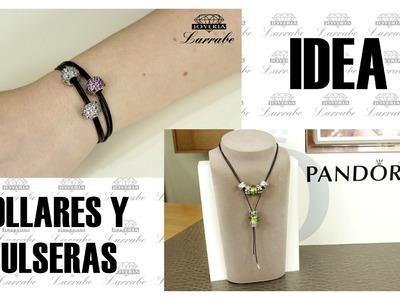 CREA TUS COLLARES Y PULSERAS PANDORA - IDEAS Nº1 Y 2
