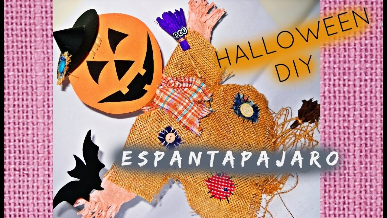 ESPANTAPAJARO || HALLOWEEN DIY ||SCARECROW CRAFT DIY