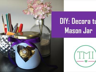 Mason Jar & Chocolates - Tus Mejores Ideas