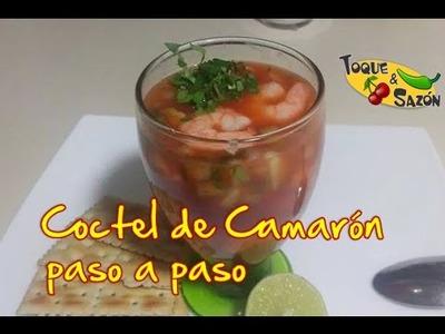 """Coctel de Camarón """"paso a paso"""" (TOQUE Y SAZÓN)"""