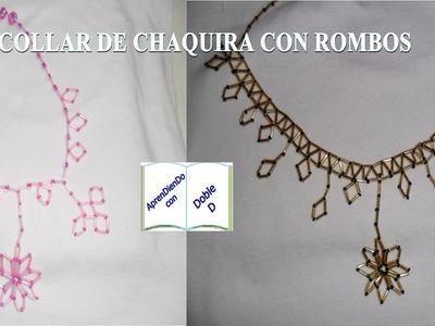 COLLAR DE CHAQUIRA CON ROMBOS