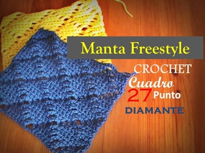 PUNTO DIAMANTE a crochet - cuadro 27 manta FREESTYLE (zurdo)