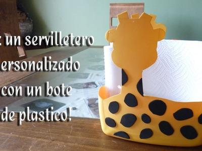 Como hacer un servilletero personalizado con un bote de plastico