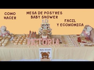 COMO HACER UNA MESA DE POSTRES BABY SHOWER HAZLO TU MISMO
