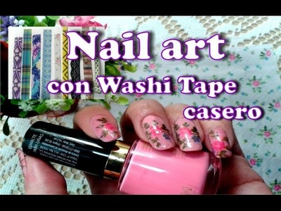 Nail art con Washi Tape casero Facil!