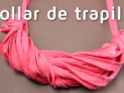 Cómo hacer un collar de trapillo muy fácil | facilisimo.com