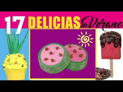 ¡17 DELICIAS PARA EL VERANO! Paletas de helado, Piñas, Sandías, ¡Y MÁS! Mucho más.